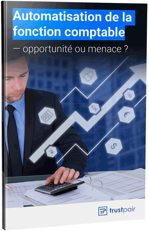 Automatisation de la fonction comptable - Livre blanc Trustpair
